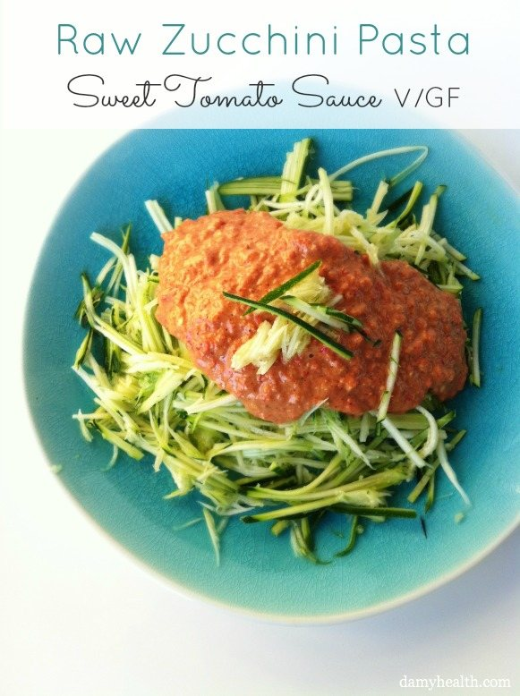 Raw Zucchini Pasta with Sweet Tomato Sauce