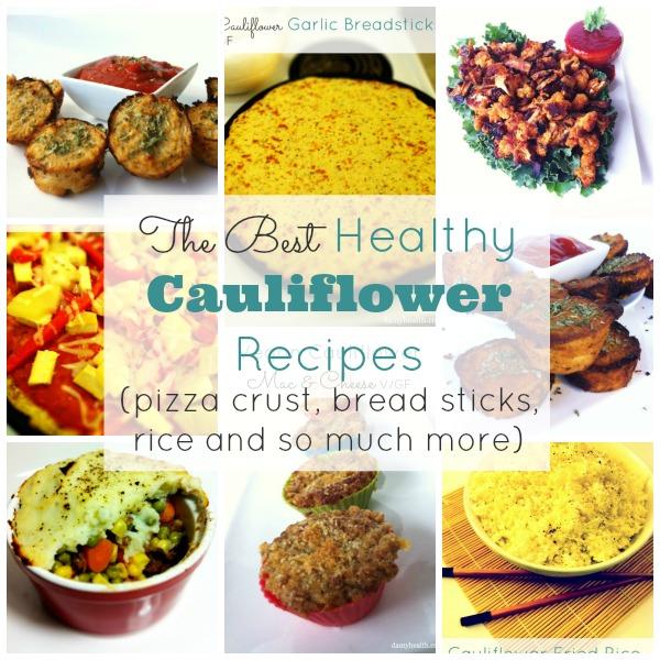 The Best Healthy Cauliflower Recipes