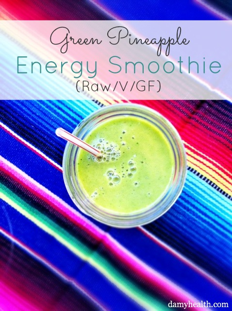 Green Pineapple Energy Smoothie (Raw/V/GF)