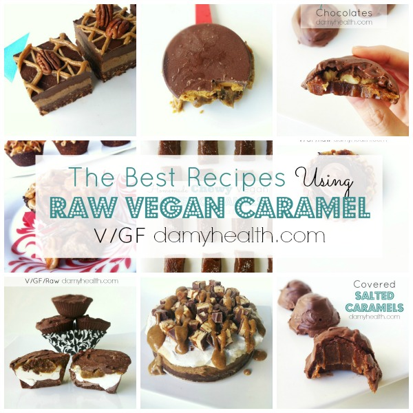 The Best Recipes Using Raw Vegan Caramel