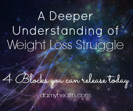 A Deeper Understanding of Weight Loss Struggle – 4 Blocks you can release today