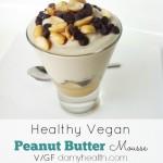 Healthy Vegan Peanut Butter Mousse