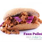 Faux Pulled Pork AKA Pulled Cauliflower