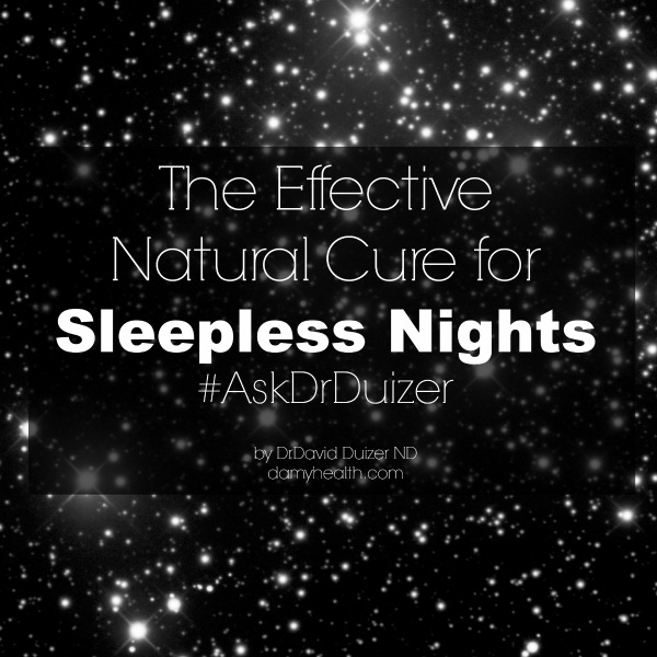 The Effective Natural Cure for Sleepless Nights