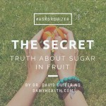 The Secret Truth About Sugar in Fruit #AskDrDuizer