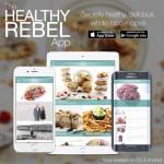 Introducing The Healthy Rebel App – Secretly healthy, delicious, whole-food recipes