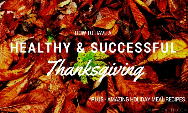 How to Have a Healthy and Successful Thanksgiving