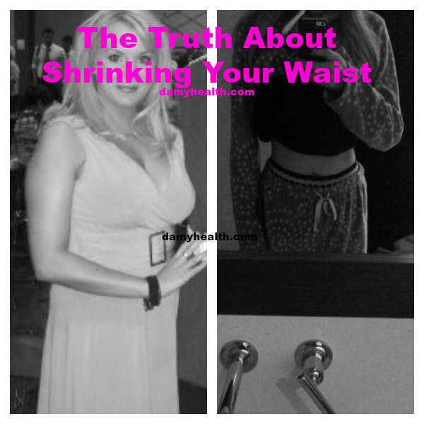 shrinking your waist