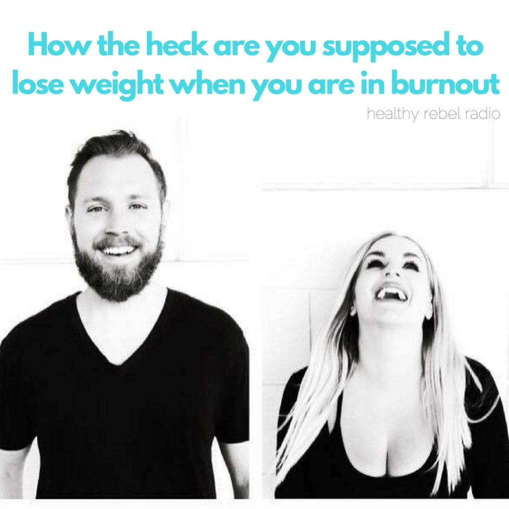 How the heck are you supposed to lose weight when you are in burnout