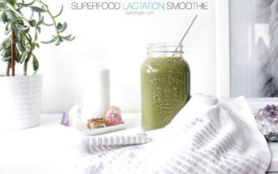 Superfood Lactation Smoothie