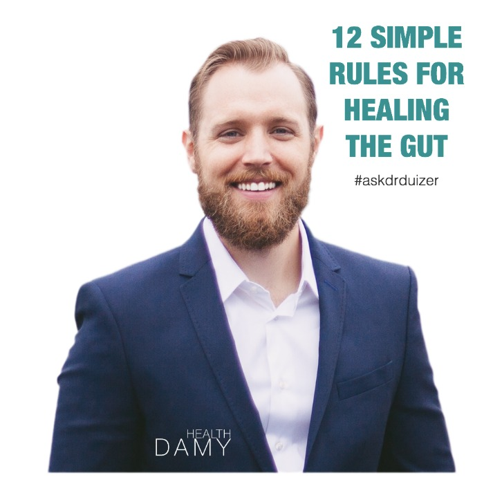 12 Simple Rules for Healing the Gut