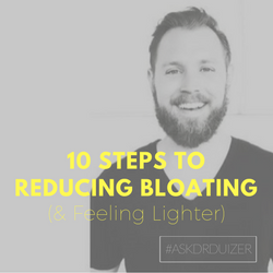 10 Steps to Reducing Bloating (& Feeling Lighter)