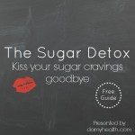 The Sugar Detox – Kiss your sugar cravings goodbye
