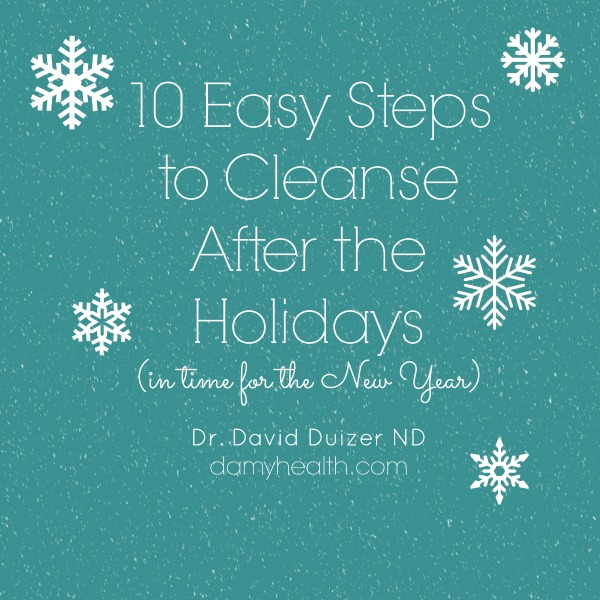Cleanse After the Holiday 10 Steps
