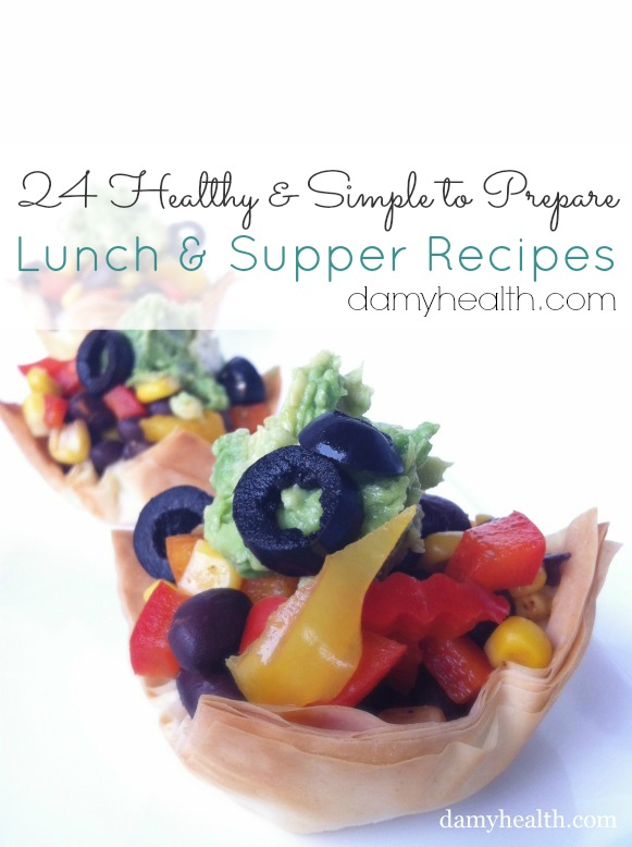24 Healthy and Simple to Prepare Lunch and Supper Recipes