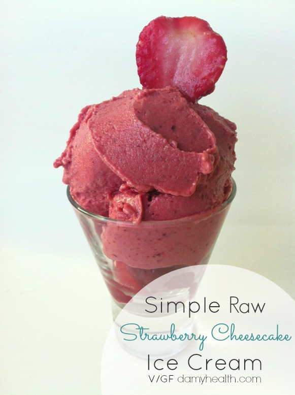 Simple Raw Strawberry Cheesecake Ice Cream