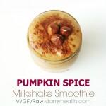 PUMPKIN SPICE Milkshake Smoothie