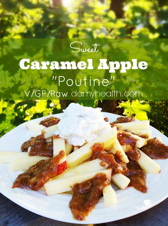 Raw Vegan Caramel Apple poutine1