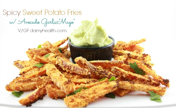 "Spicy Sweet Potato Fries with Avocado Garlic ""Mayo"""
