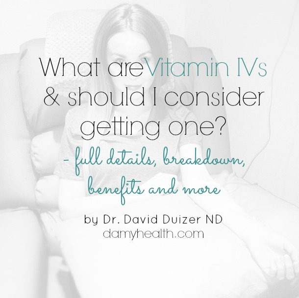 What are Vitamin IVs and should I consider getting one?