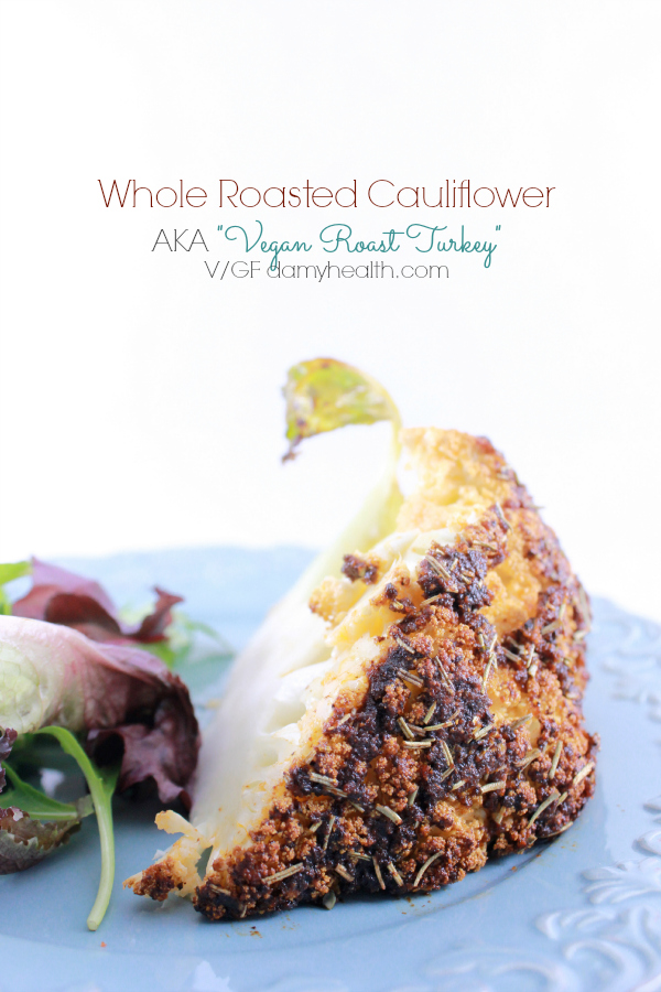 Vegan Whole Roasted Cauliflower