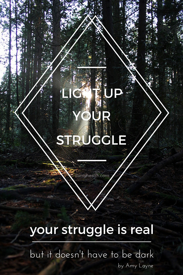 Light Up Your Struggle