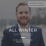 How to Stay Healthy All Winter Naturally