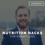 Nutrition Hacks for Weight Loss