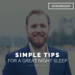 Simple tips for a great night sleep