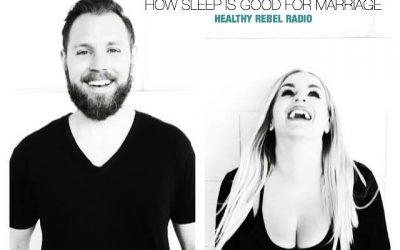 Epi 117: How sleep is good for marriage