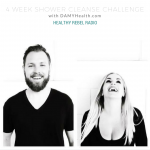 Epi 125: 4 Week Shower Cleanse Challenge