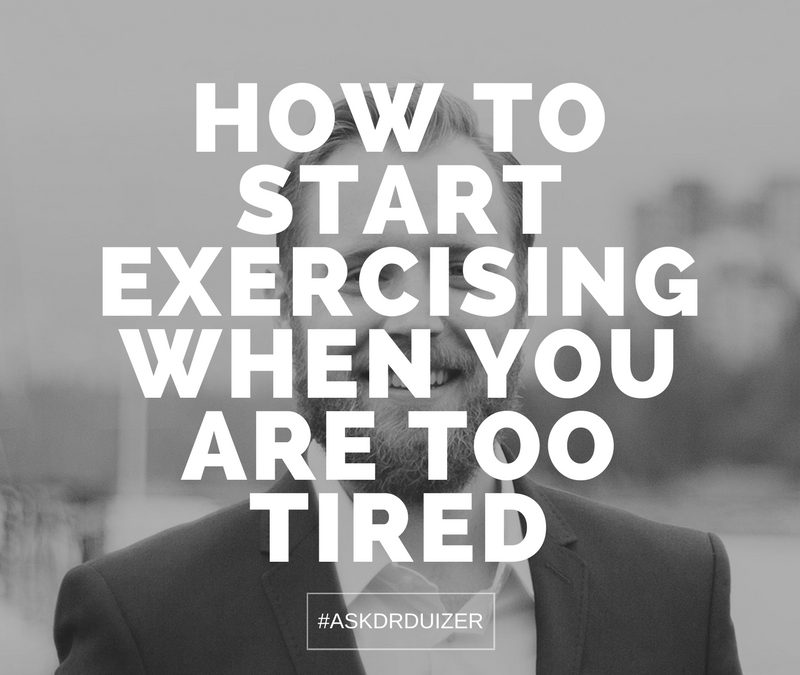 Fatigue is a workout killer: How to start exercising when you are too tired