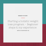 How to start a holistic weight loss program – Beginner Steps