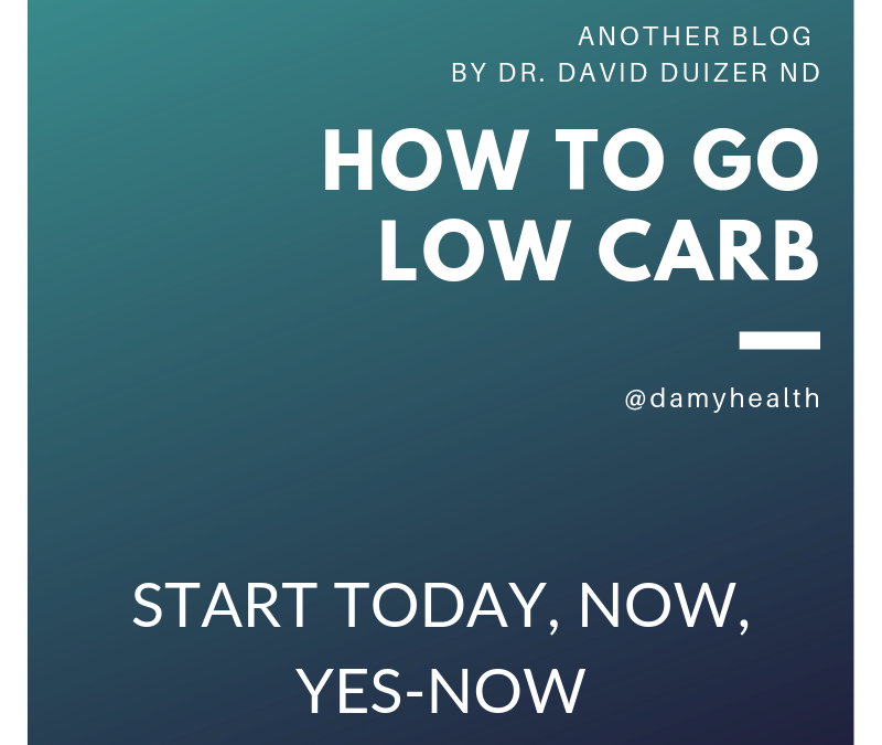 How to go low carb – Steps to making any change