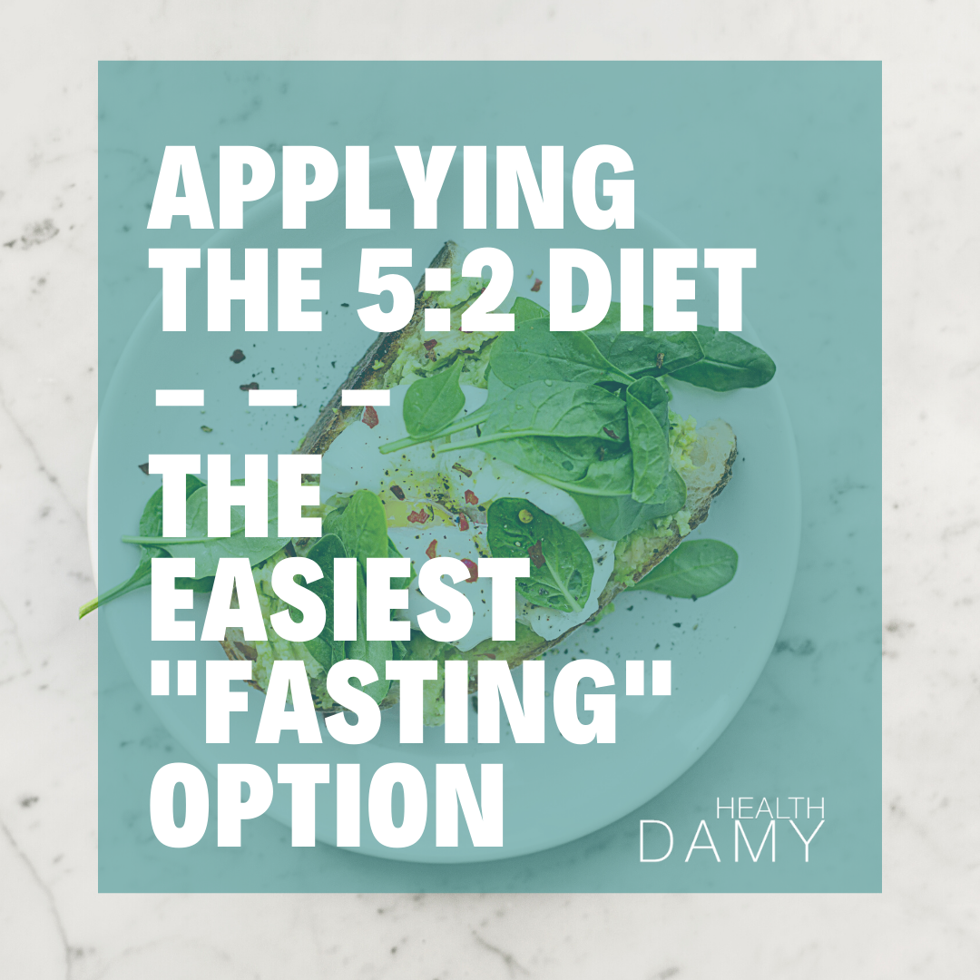 Applying the 5:2 Diet – Easiest Fasting Technique