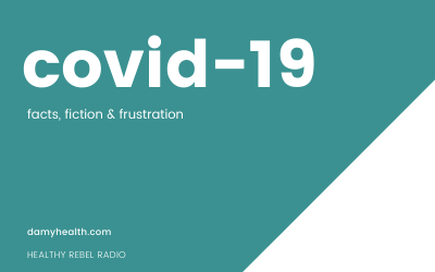 152: COVID-19 – facts, fiction & frustration